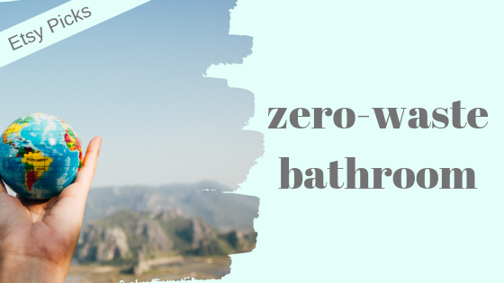 zero-waste-bathroom-etsy